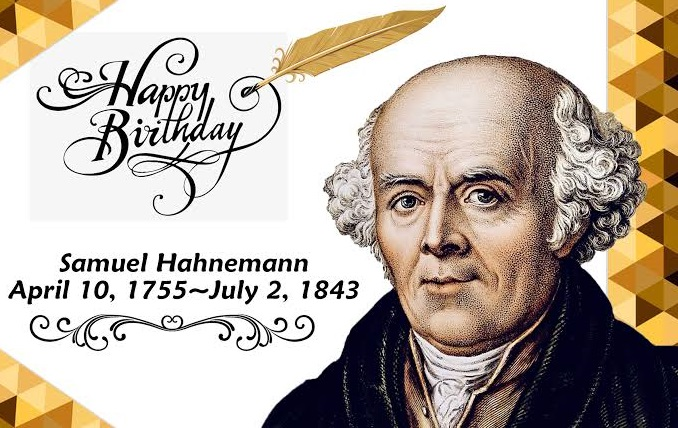 Happy Birthday Samuel Hahnemann